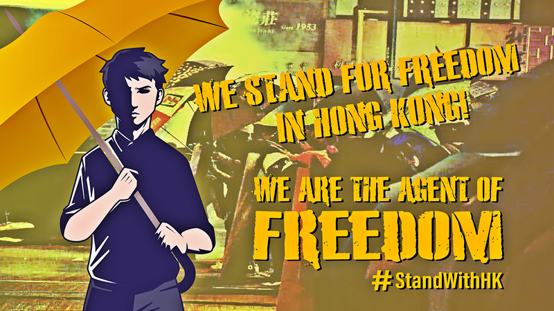 We Stand For Freedom in Hong Kong!